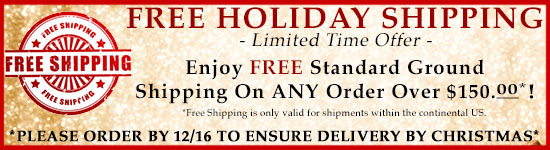 Free Shipping On Orders over $150! Shipping within the continental US ONLY!
