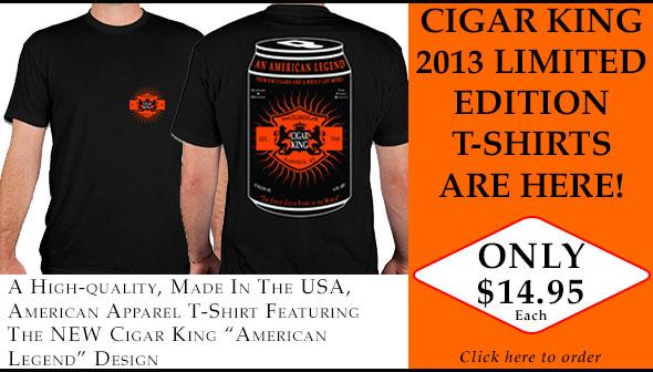 New Cigar King American Legend T-Shirt - Only $14.95