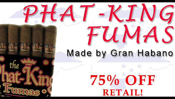 Phat King Fumas - 75% off